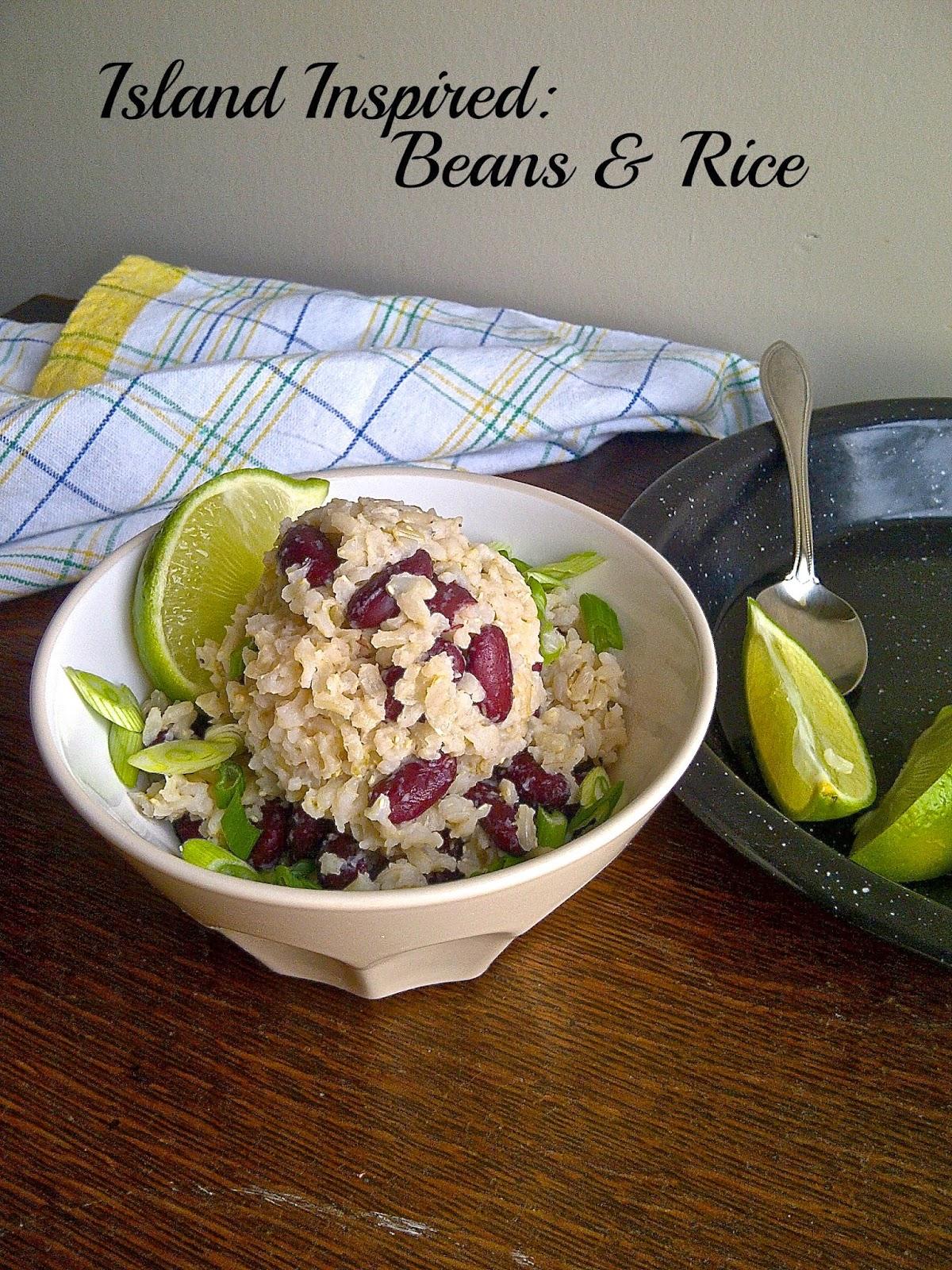 Island Inspired:  Beans & Rice