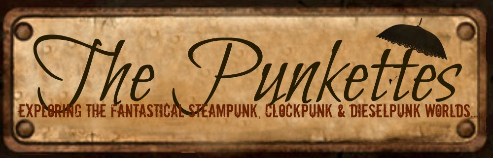 The Punkettes (Steampunk, Clockpunk and Dieselpunk, Oh my!)