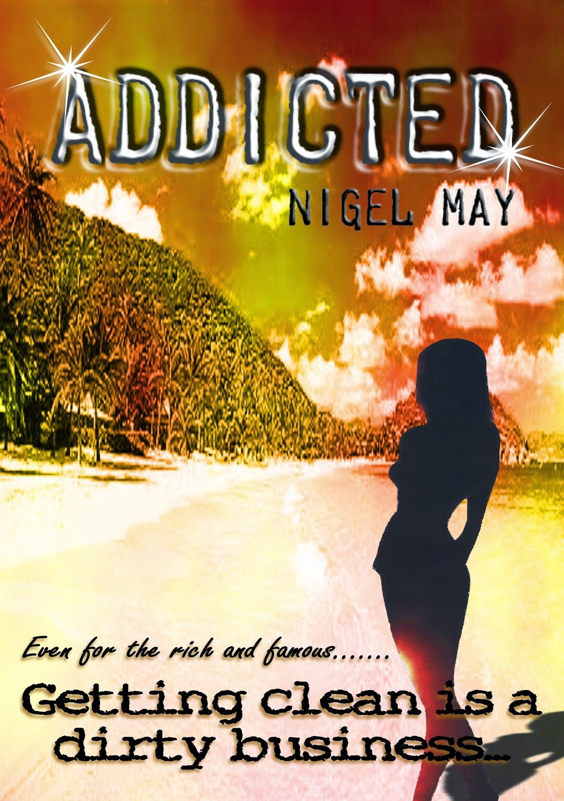 """Addicted"" By Nigel may"