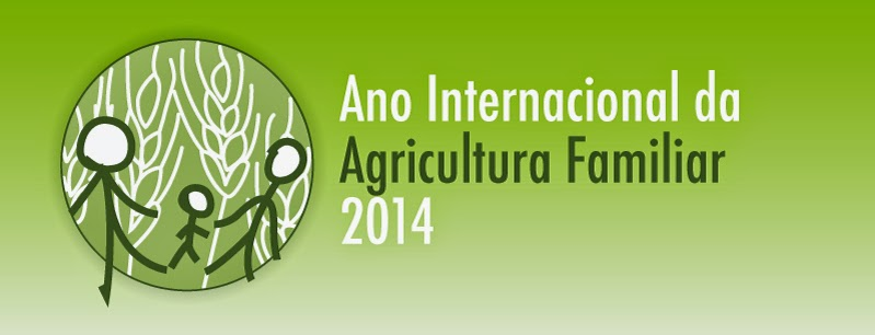 2014 Ano Internacional da Agricultura Familiar