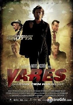 Ngôi Làng Điên Loạn - Vares The Path Of The Righteous Men (2012) Poster