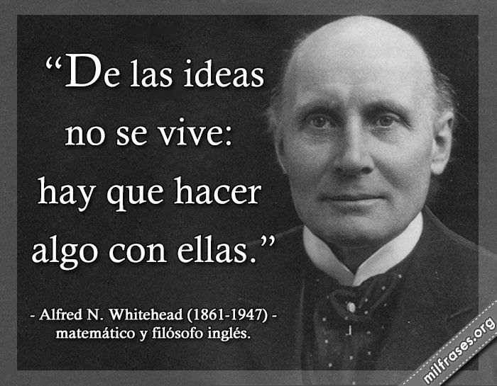 Alfred North Whitehead, un matemático y filósofo inglés.
