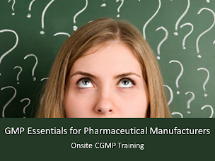 GMP Essentials for Pharma - CGMP Training