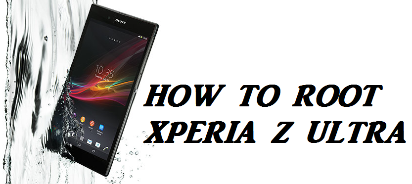 How to Root Sony Xperia Z Ultra