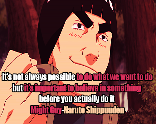 Naruto Might Guy Quote... Quotes About Confidence Marilyn Monroe