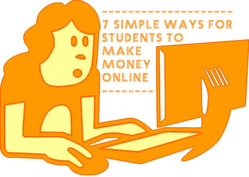 7 Simple Ways for Students to Make Money Online