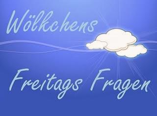 http://woelkchens-buecherwelt.blogspot.de/2014/01/aktion-wolkchens-freitags-fragen-27.html