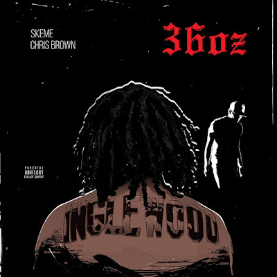 Skeme - 36 Oz. (feat. Chris Brown) - Single Cover