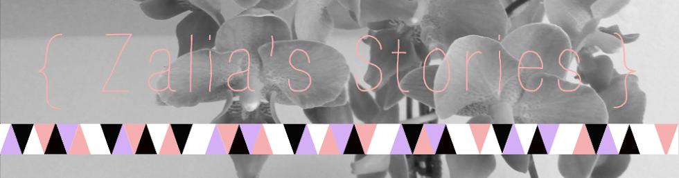 Zalia's Stories