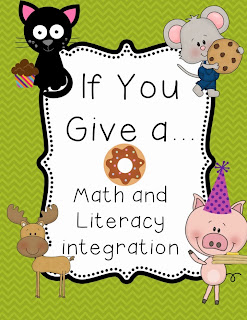 http://www.teacherspayteachers.com/Product/If-You-Give-a-Mega-Pack-of-Lit-and-Math-340862