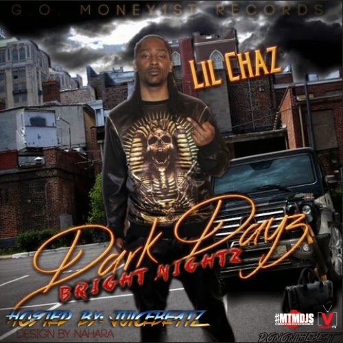 http://www.datpiff.com/Lil-Chaz-Dark-Dayz-Bright-Nightz-mixtape.637918.html