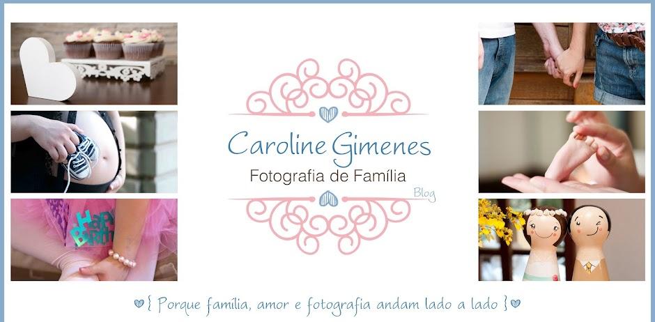 Caroline Gimenes - Fotografia