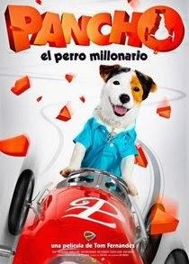 Pancho: El Perro Millonario