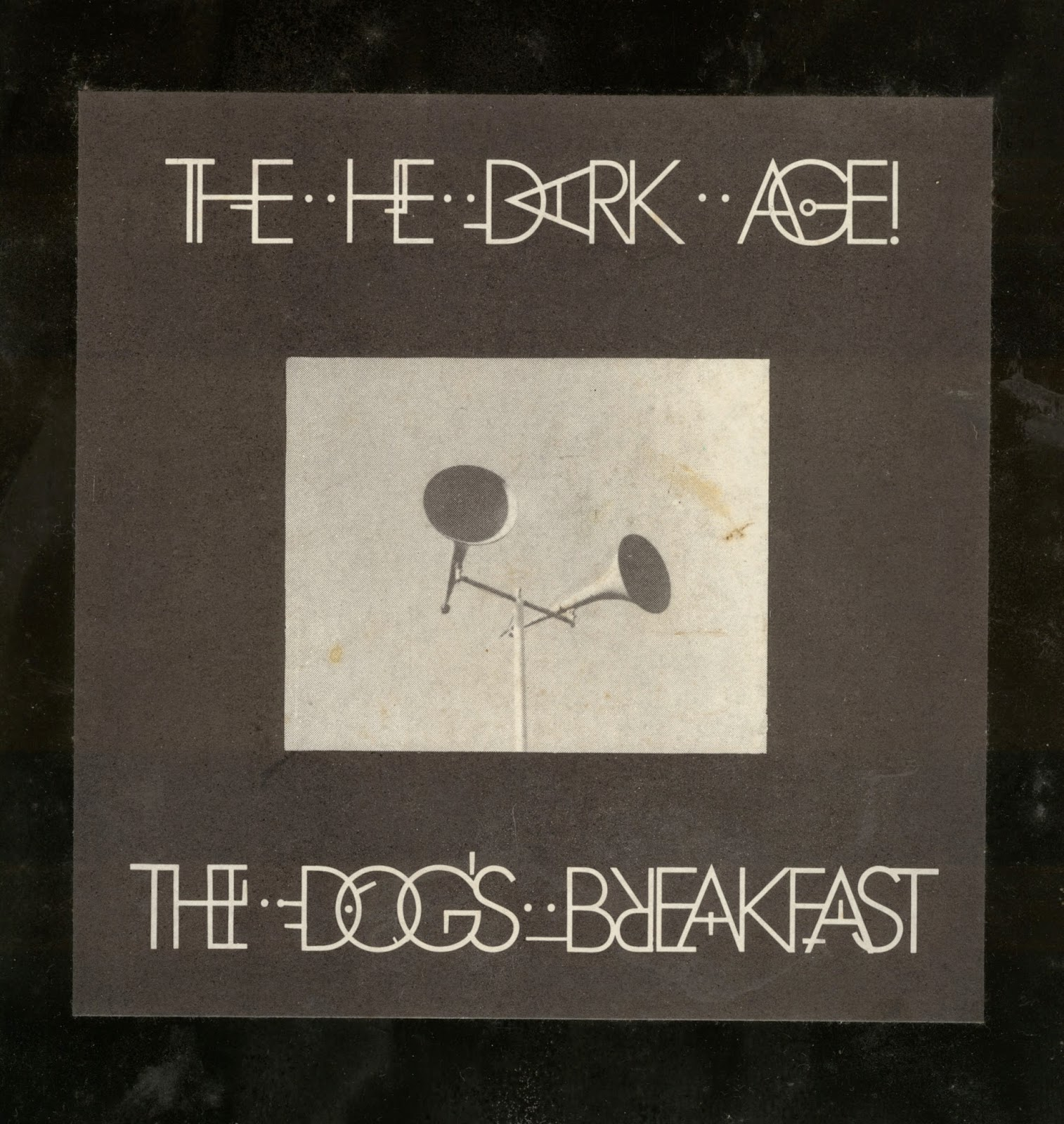 Mr Wired and Wasted: The He Dark Age - The Dog\'s Breakfast