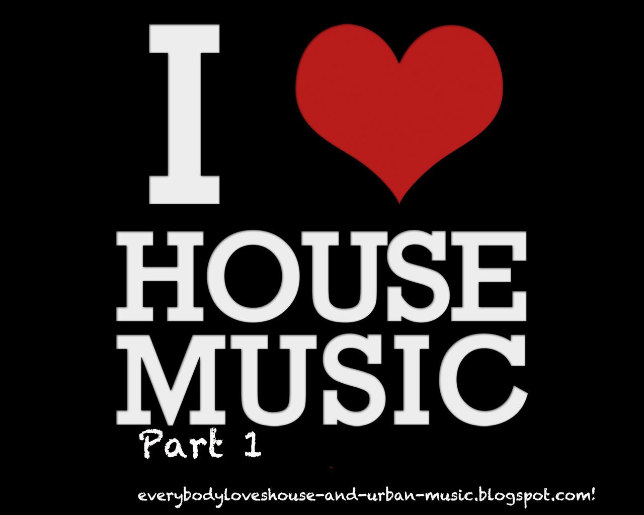 http://1.bp.blogspot.com/-sr6CgOHsgdA/TezpeBPWCsI/AAAAAAAAABo/zLK05v_nhso/s1600/i_love_housemusic.jpg