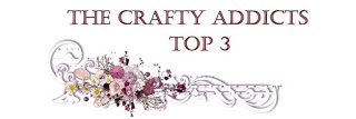 Top 3 of The Crafty Addicts Challenge