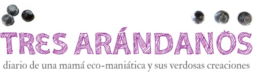 Tres Arándanos: Dieta Limpia, Casa Limpia, Planeta Limpio