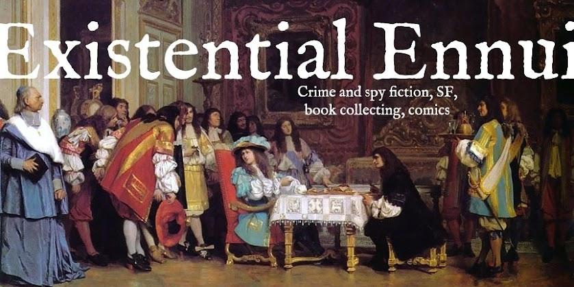 Existential Ennui