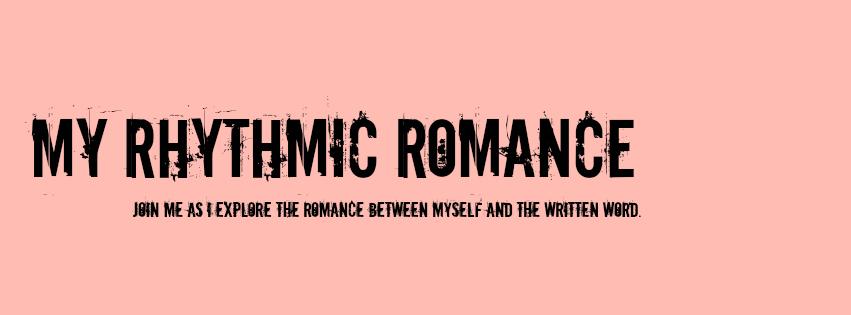 My Rhythmic Romance