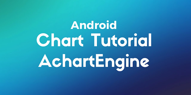 Android chart tutorial: create chart in android