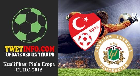 Prediksi Turkey vs Latvia, Piala Eropa 04-09-2015