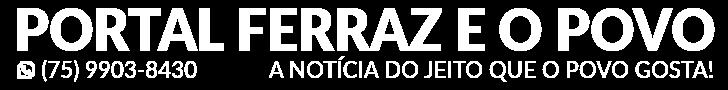 Portal Ferraz e o Povo - A notícia do jeito que o povo gosta!