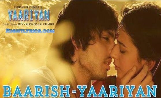 Baarish song lyrics from Yaariyan