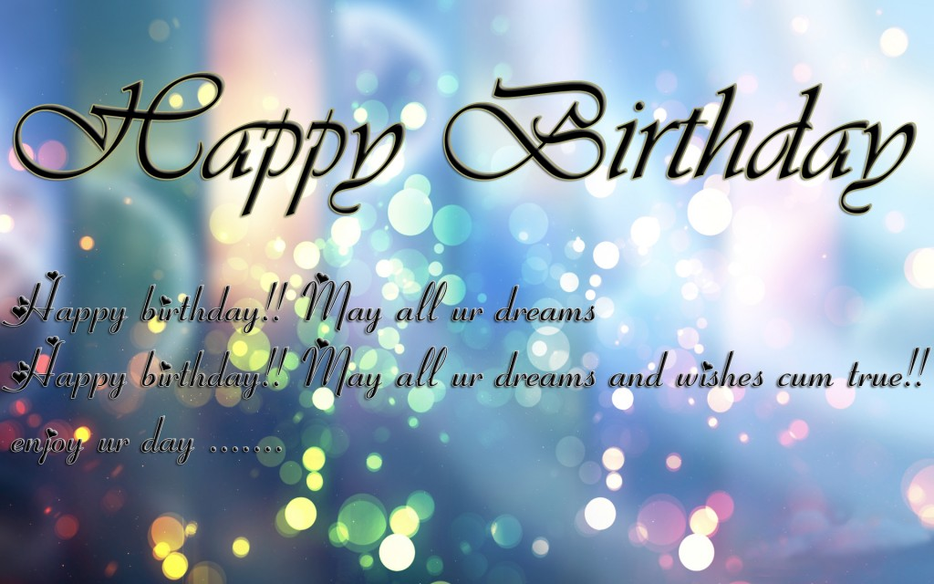 May All Your Dreams Come True Images for Happy Birthday