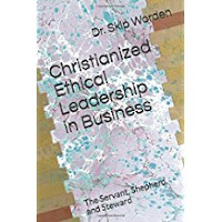 Christianized Ethical Leadership