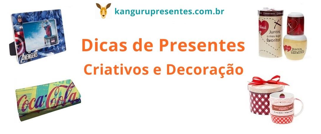Dicas de Presentes Criativos e Decoração