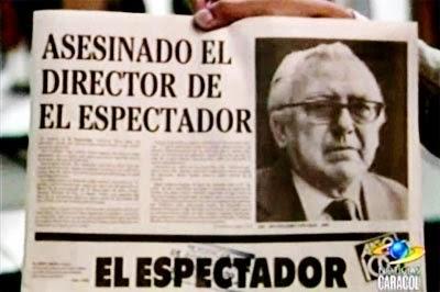 Guillermo Cano, director de El Espectador, asesinado