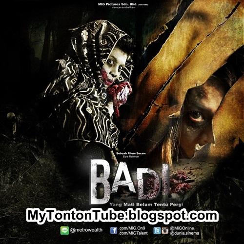 Badi (2015)  , Tonton Full Movie, Tonton Filem Melayu, Tonton Movie Melalyu, Tonton Filem Online, Tonton Movie Online, Tonton Filem Terbaru