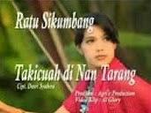Takicuah Di Nan Tarang - Ratu Sikumbang feat Jhon Kinawa