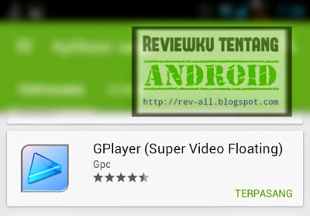 Ikon dan nama aplikasi GPLAYER - Play video sambil membuka aplikasi lain dengan mudah (rev-all.blogspot.com)