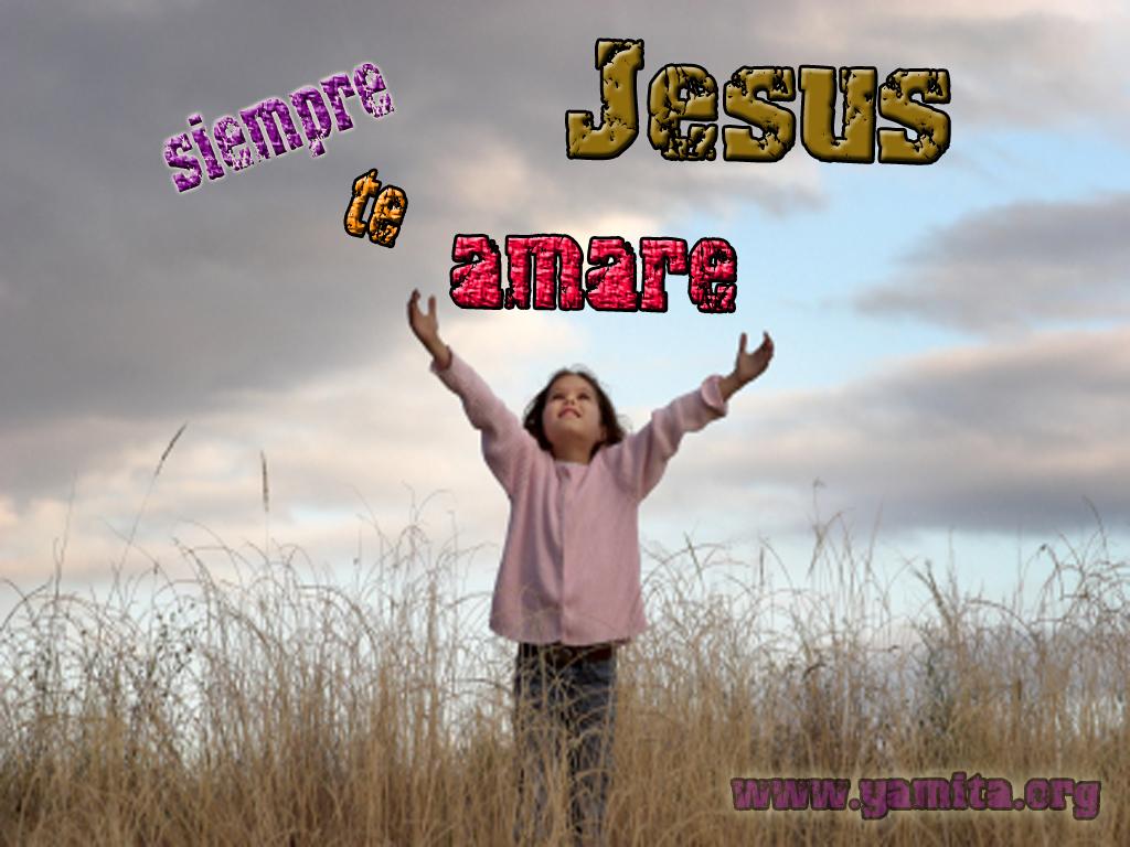 Siempre te amare Jesús | Papel Tapiz Cristianos