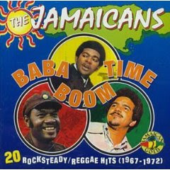 THE JAMAICANS - BaBa Boom Time - 20 Rocksteady/Reggae Hits (1969 - 1972) (1996)