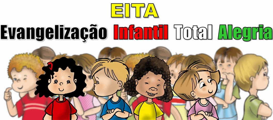 EITA - Evangelização Infantil Total Alegria