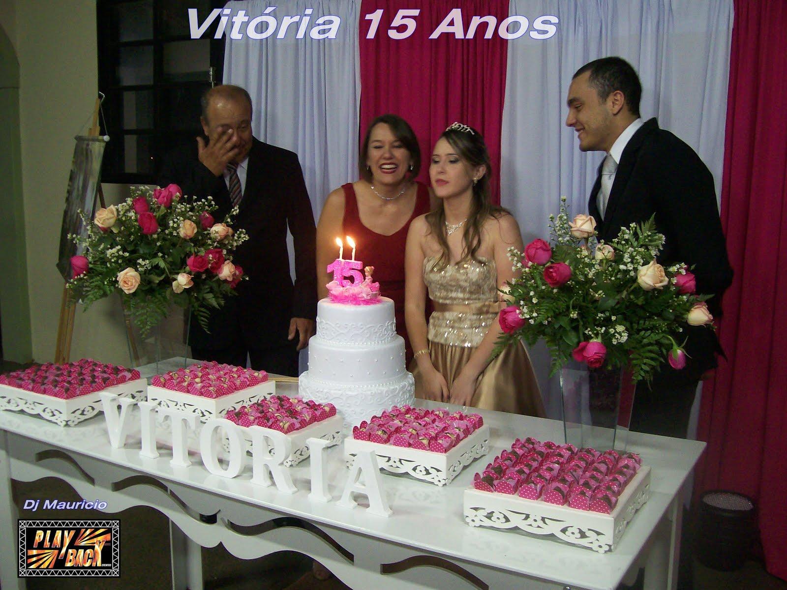 Aniversário de 15 Anos Vitória