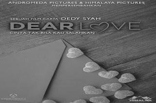 Dear Love (2016), Film Dear Love (2016), Sinopsis Dear Love (2016)