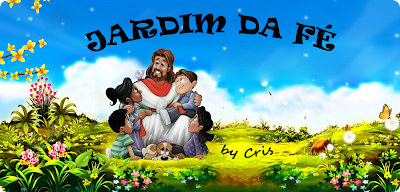 ♥ Jardim da Fé ♥
