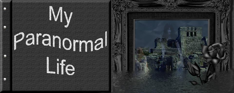 My Paranormal Life