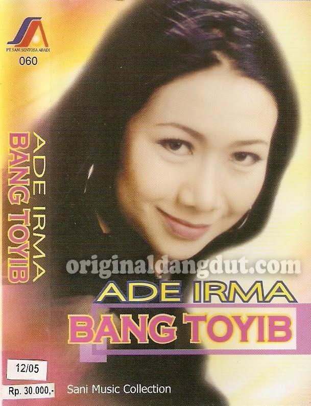 Ade Irma - Bang Toyib 2005