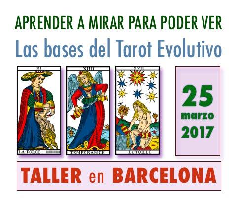 25 marzo * Taller Iniciación al Tarot Evolutivo * BARCELONA * Inscripción ABIERTA!!!!