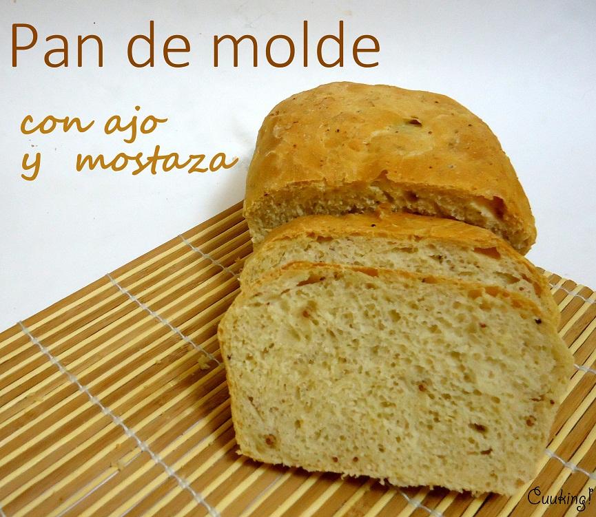 Pan de molde con ajo y mostaza Cuuking Recetas de cocina