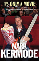 It's Only a Movie by Mark Kermode book cover