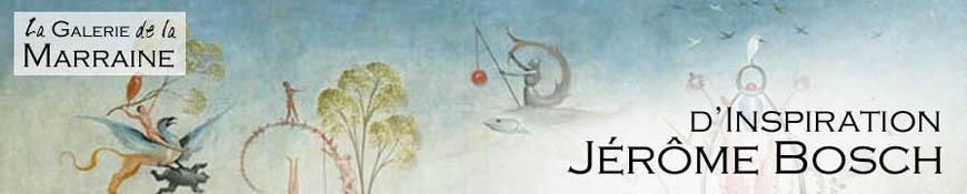 d'Inspiration Jérôme Bosch