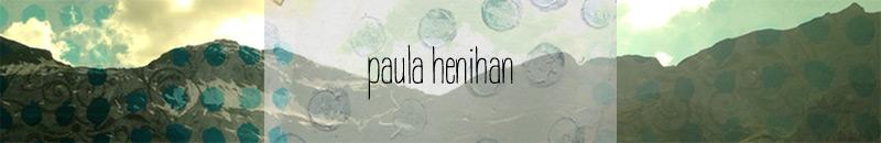 Paula Henihan - blog