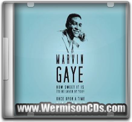 [CD] Marvin Gaye - How Sweet It Is (To Be Loved By You)/Once Upon A Time (2015)