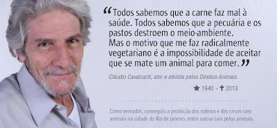 Cláudio Cavalcanti: perdemos um grande ativista pelos Direitos dos Animais