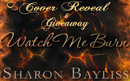 WATCH ME BURN Cover Reveal & Giveaway